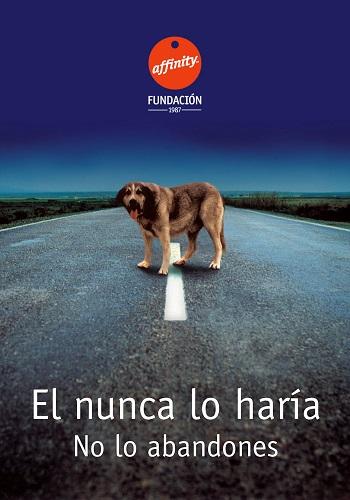 Campaña publicitaria que la Fundación Affinity lanzó en el año 1988 contra el abandono animal