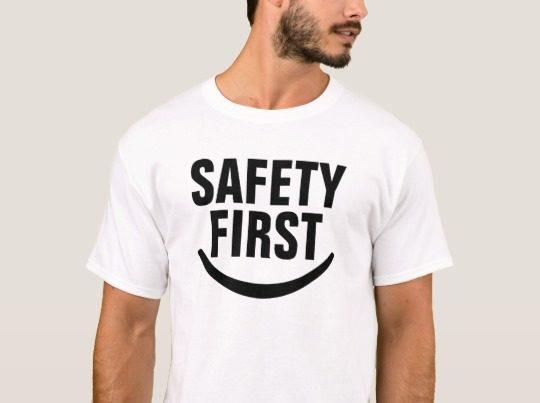 Camiseta Safety First